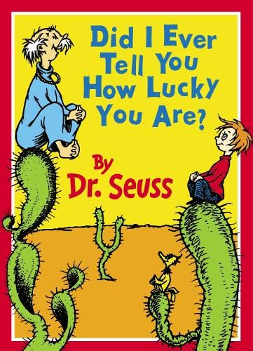 9780001716100: Did I Ever Tell You How Lucky You Are? (Dr.Seuss Classic Collection)