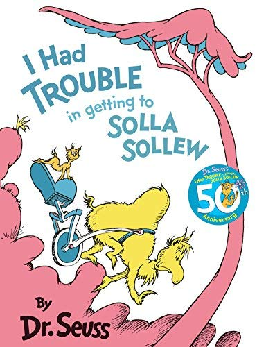 9780001716131: I Had Trouble in Getting to Solla Sollew (Dr.Seuss Classic Collection)