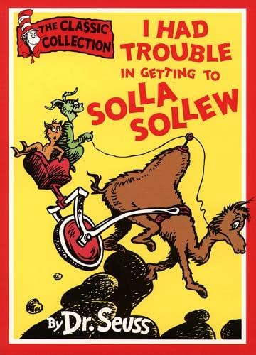 9780001716148: DR. SEUSS CLASSIC COLLECTION - I HAD TROUBLE IN GETTING TO SOLLA SOLLEW
