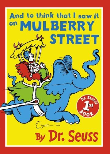9780001717619: And to Think That I Saw It on Mulberry Street (Dr.Seuss Classic Collection)
