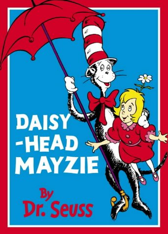 9780001720046: Daisy-head Mayzie (Beginner Books)