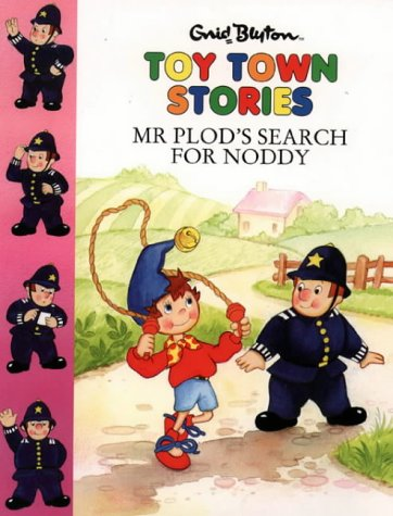 9780001720091: Mr. Plod's Search for Noddy