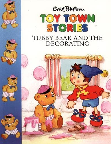 9780001720114: Tubby Bear and the Decorating (Toy Town Stories)