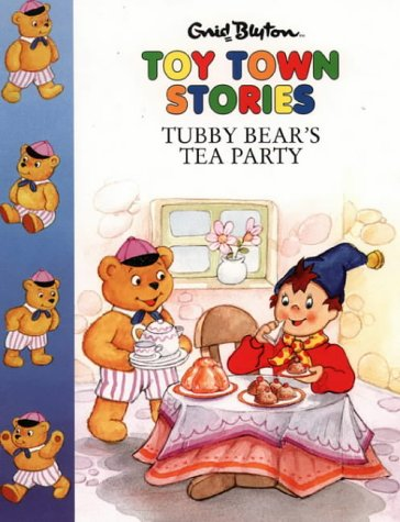9780001720121: Toy Town Stories - Tubby Bear's Tea Party
