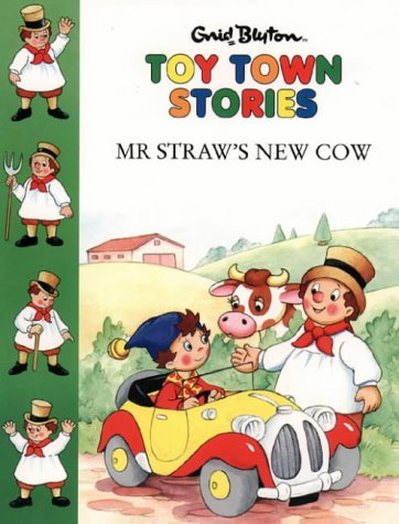 9780001720152: Mr. Straw's New Cow (Toy Town Stories)