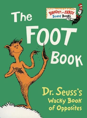9780001720220: The Foot Book: Dr. Seuss's Wacky Book of Opposites (Dr. Seuss Board Books)