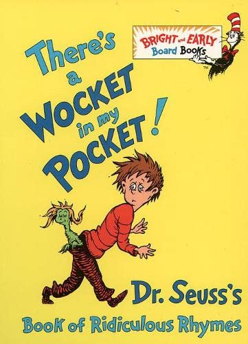 There's a Wocket in My Pocket (Bright & Early Board Books): Dr. Seuss