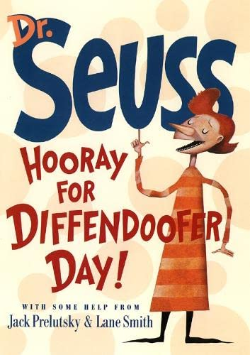 Hooray for Diffendoofer Day!: Dr. & Prelutsky,
