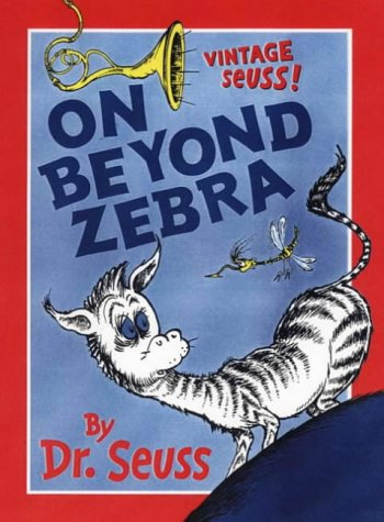 9780001720404: On Beyond Zebra (Dr Seuss)