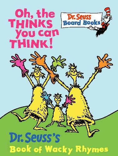 9780001720633: Oh, the Thinks You Can Think (Dr.Seuss Board Books)