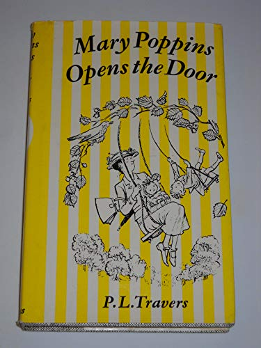 Mary Poppins Opens the Door: Travers, P. L.