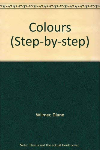 9780001811195: Colours (Step-by-Step)