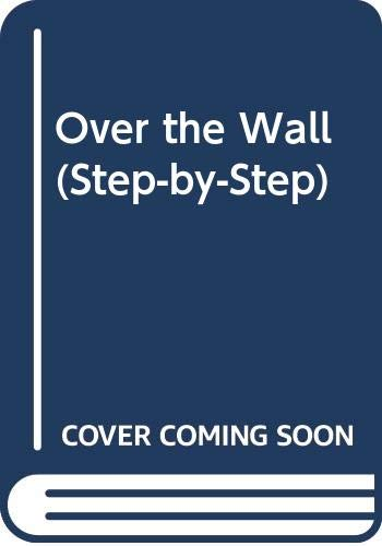 9780001811249: Over the Wall (Step-by-Step)