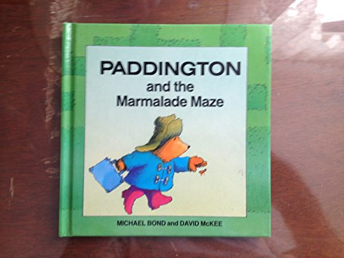 9780001811812: Paddington and the Marmalade Maze (Paddington first books)