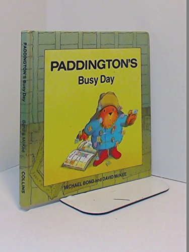 9780001811829: Paddington's Busy Day (Paddington first books)
