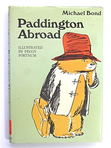 9780001821040: Paddington Abroad (The Paddington books)