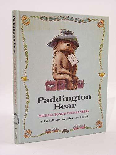 Paddington Bear (Paddington picture book): Michael Bond, Fred Banbery