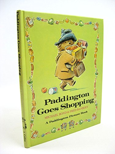 9780001821149: Paddington Goes Shopping (Paddington picture books)