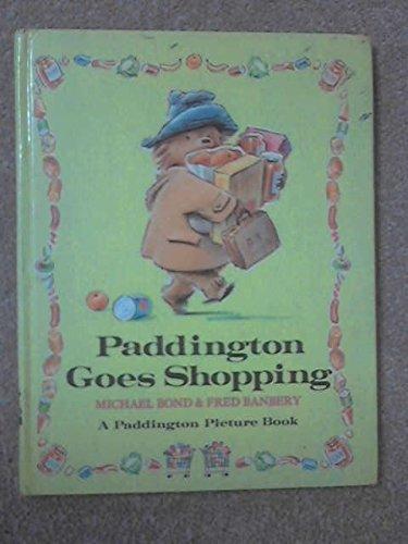 9780001821149: Paddington Goes Shopping (A Paddington picture book ; 4)
