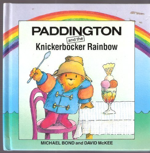 9780001821750: Paddington and the Knickerbocker Rainbow