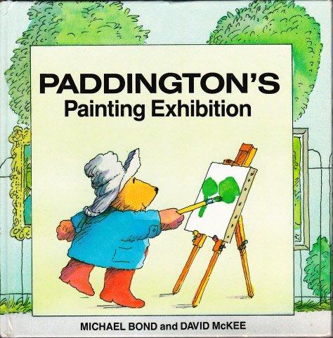 9780001821859: Paddington's Painting Exhibition