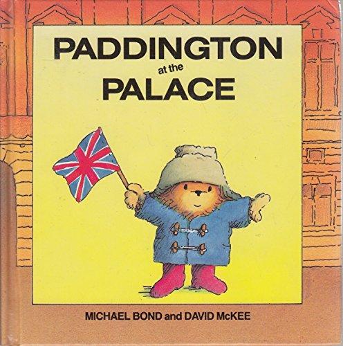 9780001821941: Paddington at the Palace (Paddington First Books)