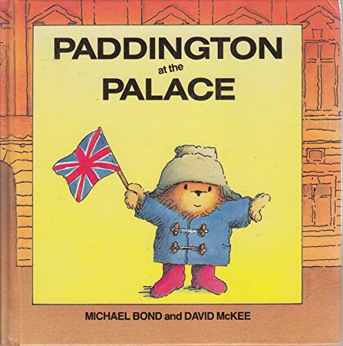 9780001821941: Paddington at the Palace (Paddington first books)