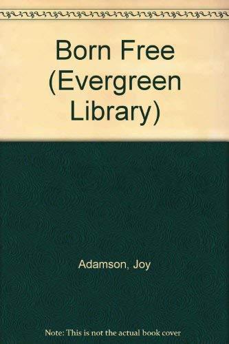 9780001831018: Born Free (Evergreen Library)