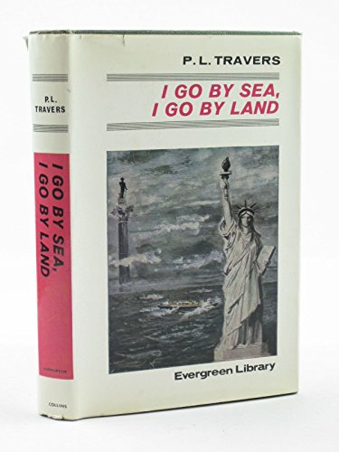 9780001831124: I Go by Sea, I Go by Land (Evergreen Library)