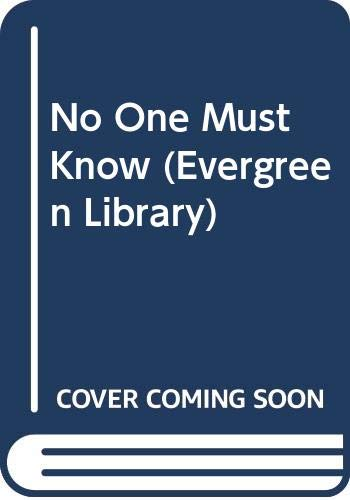 9780001831223: No One Must Know (Evergreen Library)