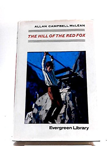 9780001831247: Hill of the Red Fox (Evergreen Library)