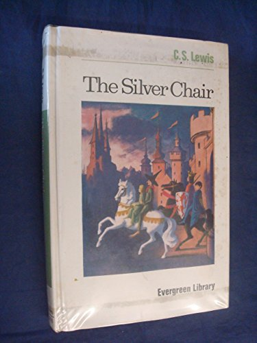 9780001831308: The Silver Chair (Evergreen Library)