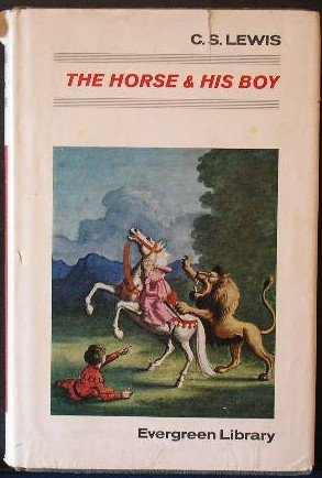 9780001831339: The Horse and His Boy (Evergreen Library)