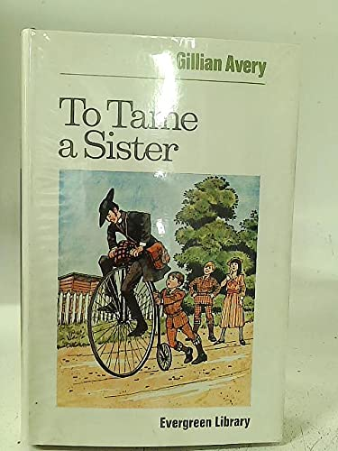 To tame a sister (Evergreen Library)