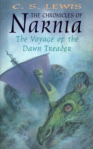 """The Voyage of the """"""""Dawn Treader"""""""" ; The Chronicles of Narnia"""