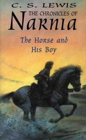 9780001831827: The Horse and His Boy (The Chronicles of Narnia, Book 3)