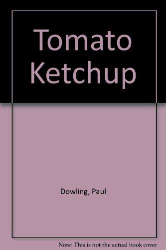 9780001831858: Tomato Ketchup