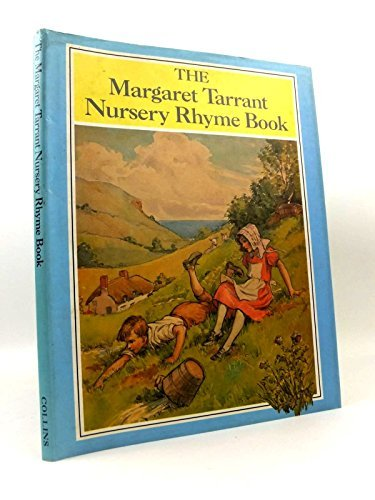 9780001837324: The Margaret Tarrant Nursery Rhyme Book