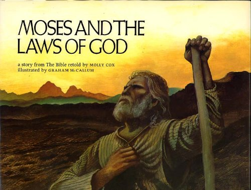 Moses and the Laws of God (0001837389) by Molly Cox