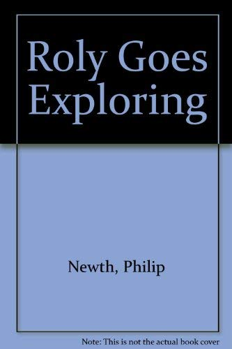 9780001837645: Roly Goes Exploring