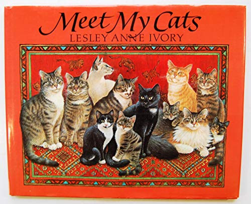 Meet My Cats: Ivory, Lesley Anne