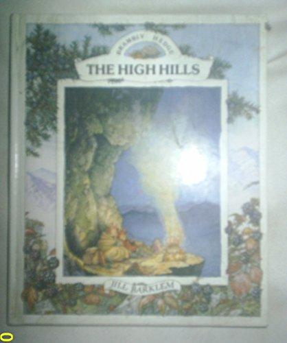 9780001839649: THE HIGH HILLS (1ST UK- 1986)