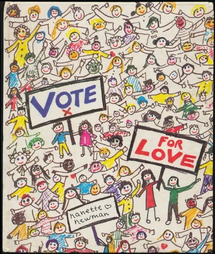 Vote for love: A collection of children's sayings (9780001839809) by Nanette Newman