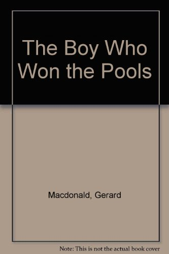 9780001840140: The Boy Who Won the Pools