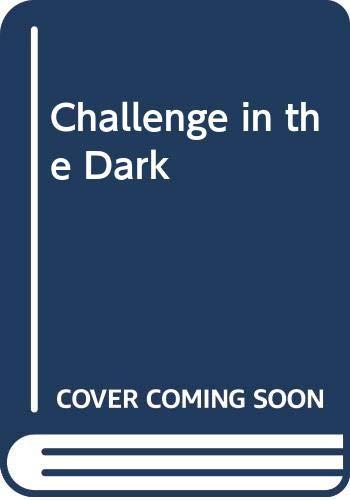 9780001840768: Challenge in the Dark