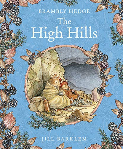 9780001840867: The High Hills (Brambly Hedge)