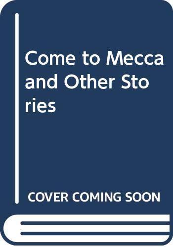 9780001841345: Come to Mecca