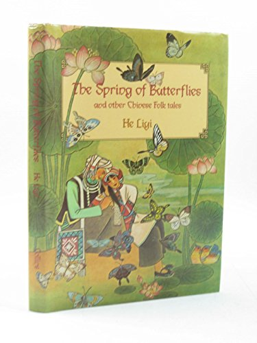 9780001841376: The Spring of Butterflies and Other Chinese Folk Tales