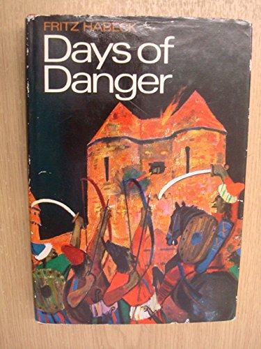 9780001841536: Days of Danger