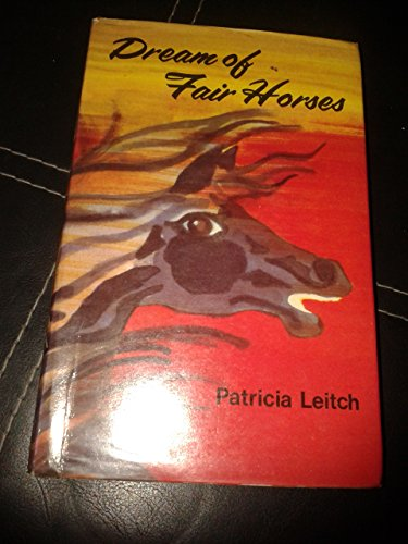 9780001841581: Dream of Fair Horses